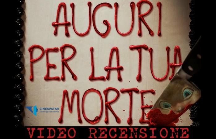 Auguri Per la Tua Morte video recensione