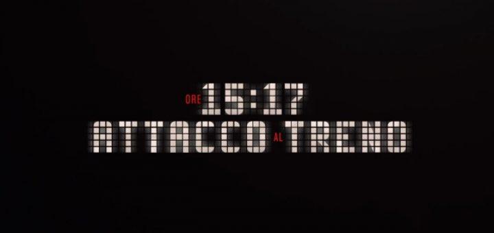 Ore 15 17 Attacco al Treno trailer