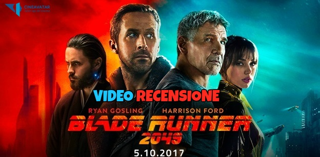 blade runner 2049 video recensione