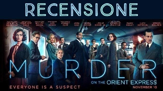 assassinio sull'orient express video recensione