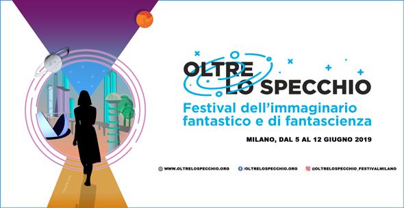 Oltre lo specchio il festival dell 39 immaginario fantastico e di fantascienza - Oltre lo specchio ...