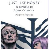 Just Like Honey